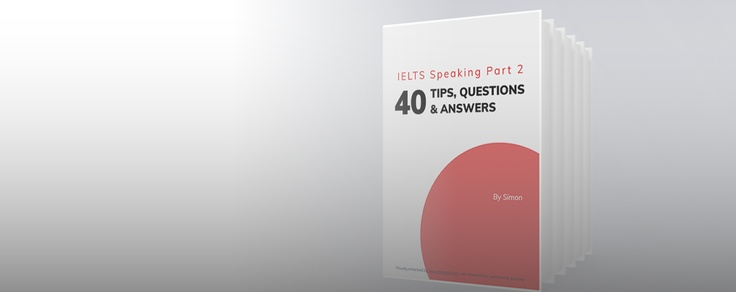 40 TIPS FOR IELTS SPEAKING  PART 2 – BY SIMON (web to).jpg